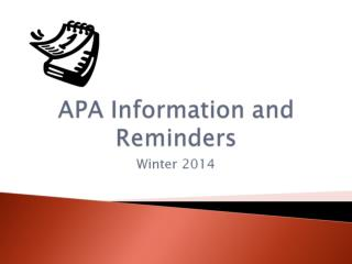 APA Information and Reminders