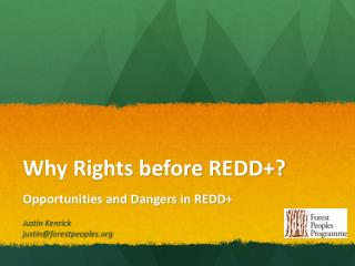 Why Rights before  REDD+?