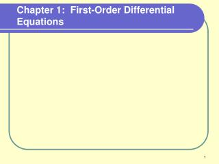Chapter 1:  First-Order Differential Equations