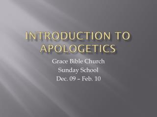 Introduction to Apologetics