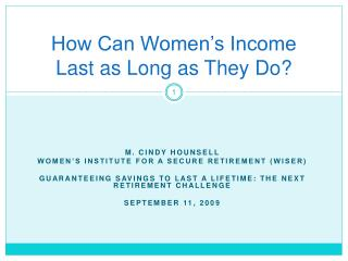 How Can Women's Income Last as Long as They Do?