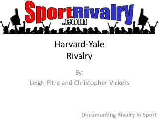 Harvard-Yale  Rivalry