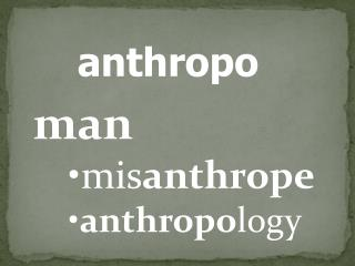 anthropo