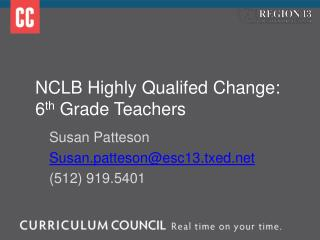 NCLB Highly Qualifed  Change:  6 th  Grade  Teachers