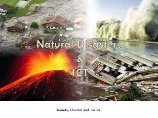 Natural Disasters and ICT