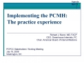 Implementing the PCMH:  The practice experience