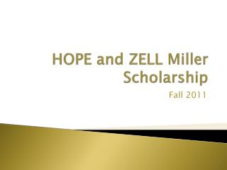 HOPE and ZELL Miller Scholarship