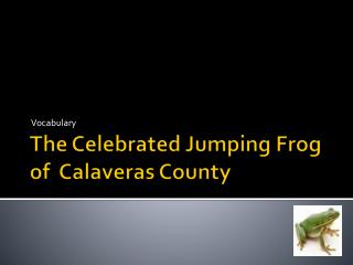 the celebrated jumping frog of calaveras county essay questions Read through this short excerpt by mark twain and answer comprehension questions focusing on character traits and context clues great for 5th - 6th grade students toggle navigation reading sets the celebrated jumping frog of calaveras county.