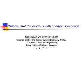 Multiple UAV Rendezvous with Collision Avoidance