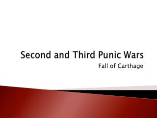 Second and Third Punic Wars
