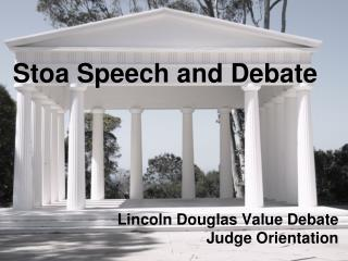 Stoa Speech and Debate