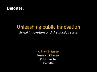 Unleashing public innovation  S erial innovation and the public sector