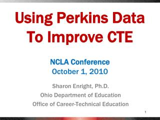 Using Perkins Data To Improve CTE