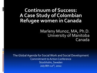 Continuum  of Success:  A  Case Study of Colombian Refugee women in Canada
