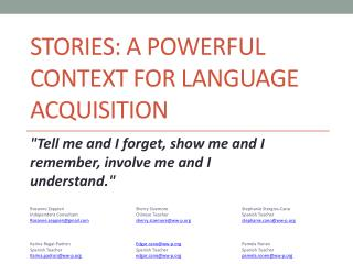 Stories: a powerful context for language acquisition