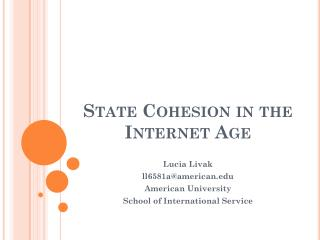 State Cohesion in the Internet Age