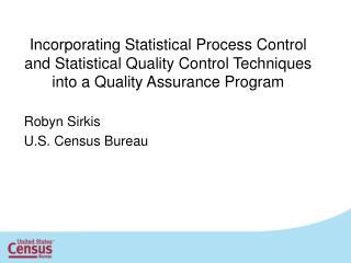 Robyn Sirkis U.S. Census Bureau