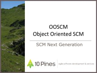 OOSCM  Object Oriented SCM