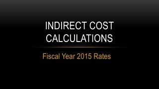 Indirect cost calculations