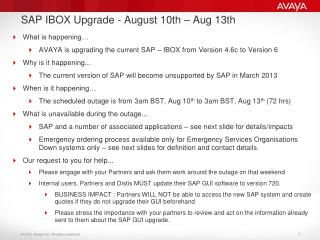 SAP IBOX Upgrade - August 10th – Aug 13th