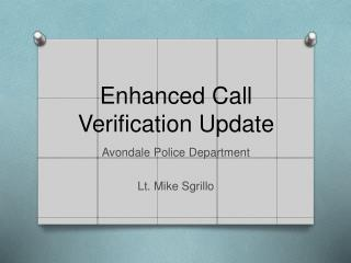 Enhanced Call Verification Update