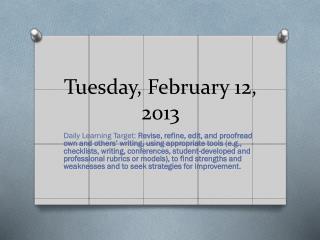Tuesday, February 12, 2013