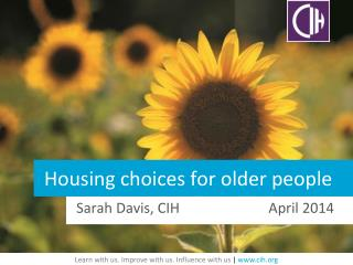 Housing choices for older people