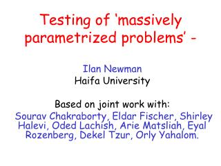 Testing of 'massively  parametrized  problems' -