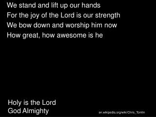 Holy is the Lord  God Almighty