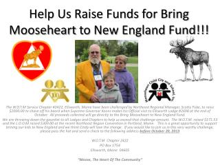 Help Us Raise Funds for Bring  Mooseheart  to New England Fund!!!