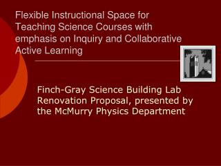 Finch-Gray Science Building Lab Renovation Proposal, presented by the McMurry Physics Department