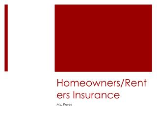 Homeowners/Renters Insurance
