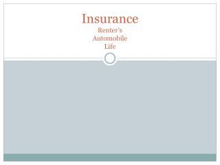 Insurance Renter's Automobile Life