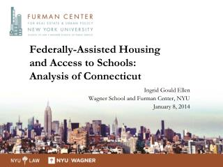 Federally-Assisted Housing  and Access to Schools:  Analysis of Connecticut