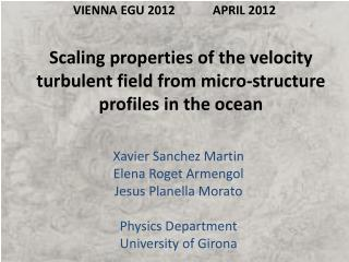 Scaling properties  of  the velocity turbulent field from micro-structure profiles in the ocean