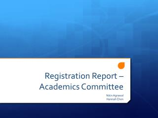 Registration Report – Academics Committee