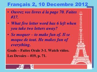 Français  2, 10  Decembre  2012