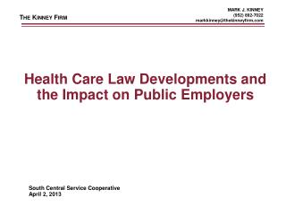 Health Care Law Developments and the Impact on Public Employers