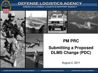 PM PRC  Submitting a Proposed DLMS Change (PDC)