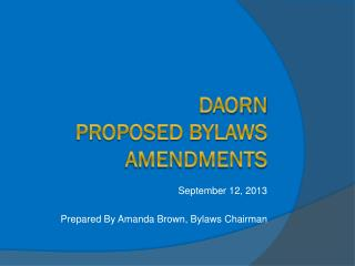 DAORN  Proposed Bylaws Amendments