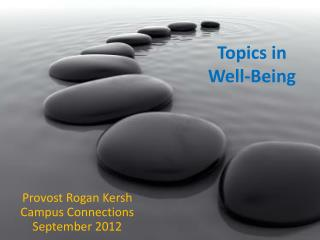 Topics in  Well-Being