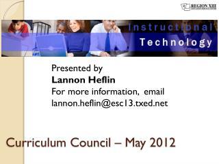 Curriculum Council � May 2012