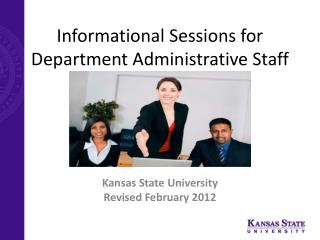 Informational Sessions for Department Administrative Staff