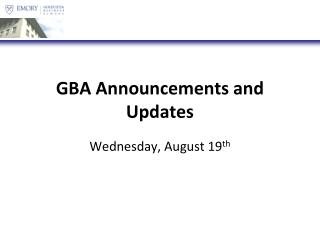 GBA Announcements and Updates