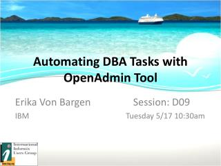 Automating DBA Tasks with OpenAdmin Tool