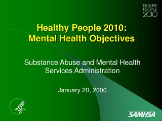 Healthy People 2010: Mental Health Objectives