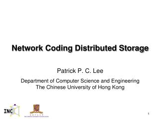 Network Coding  Distributed Storage