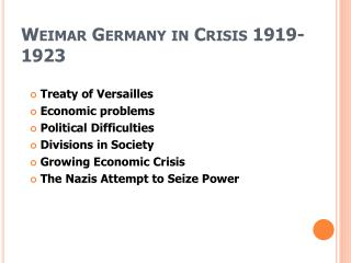 Weimar Germany in Crisis 1919-1923