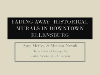 Fading Away:  Historical Murals in Downtown Ellensburg
