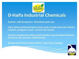 D-Haifa Industrial Chemicals Syarikat   milik Bumiputera ditubuhkan pada  1997.